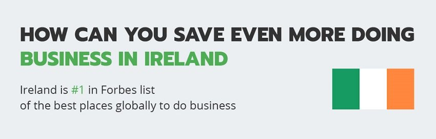 How to save up more doing business in Ireland