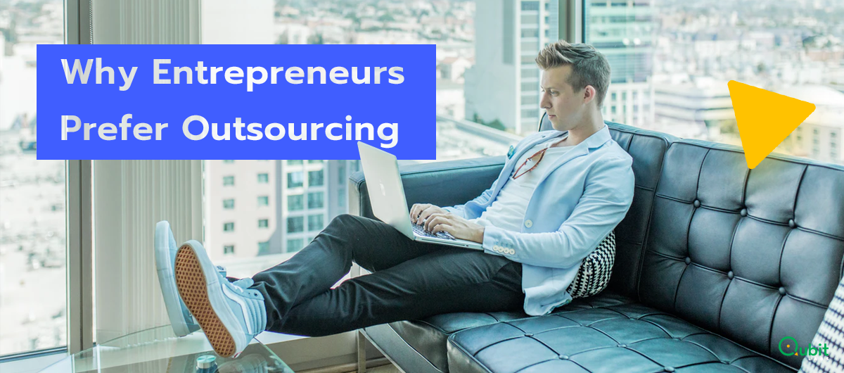 Why Entrepreneurs Prefer Development Outsourcing