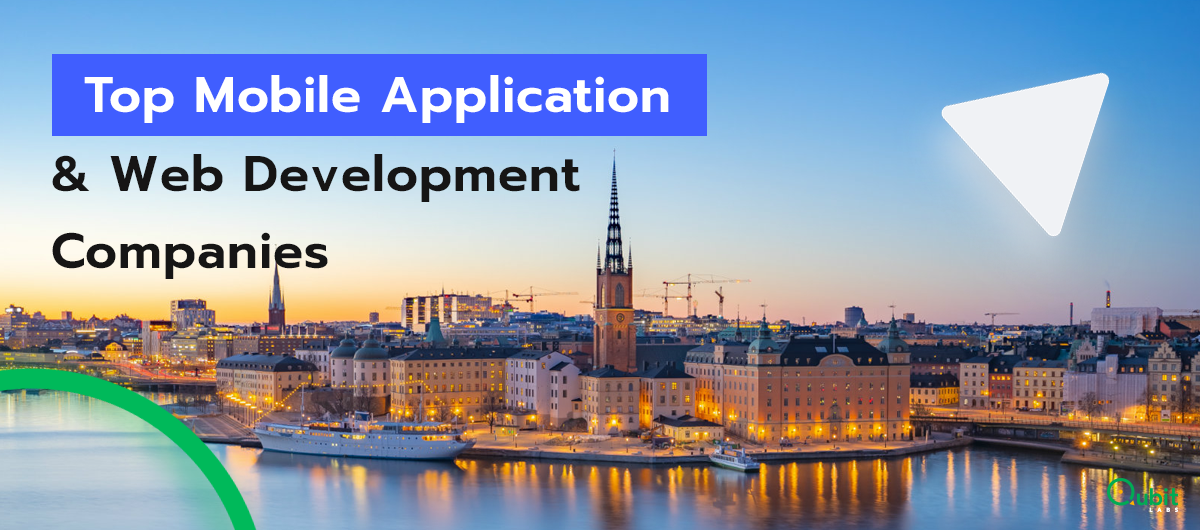 Top Mobile Application & Web Development Companies in Sweden (Updated List 2019)