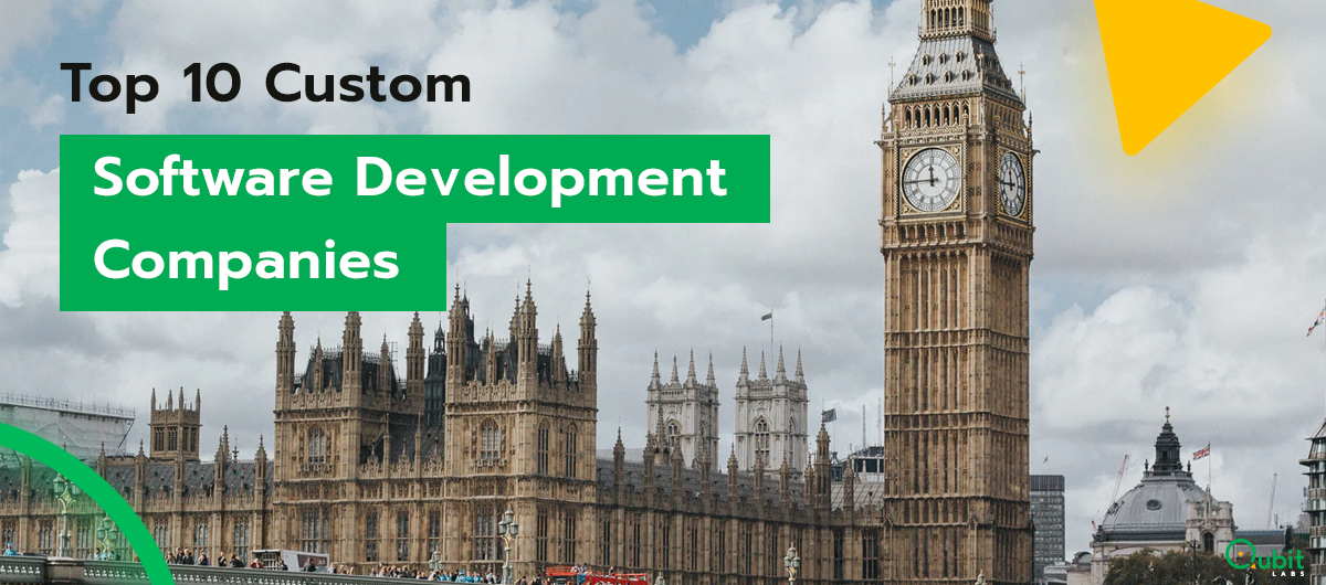 Top 10 Custom Software Development Companies in London UK