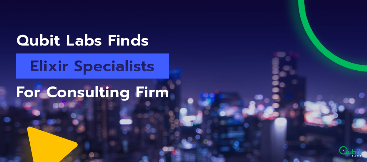 Qubit Labs Finds Elixir Specialists For German Business Consulting Firm