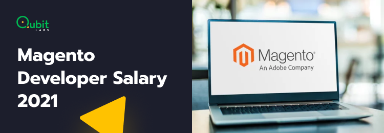 Magento Developer Salary: How Much Does It Cost to Hire a Magento Developer in 2021