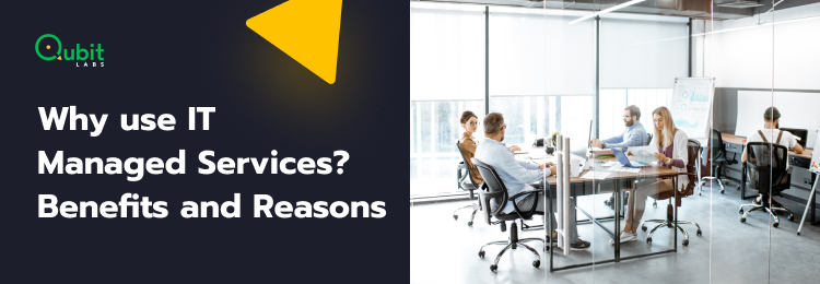 Why use IT Managed Services_ Benefits and Reasons