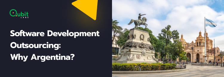 Software Development Outsourcing to Argentina: Guide 2021
