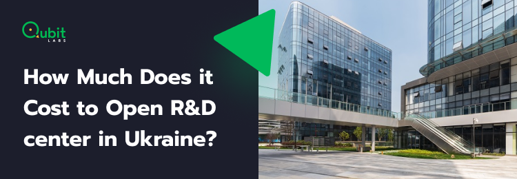 How Much Does it Cost to Open R&D center in Ukraine_